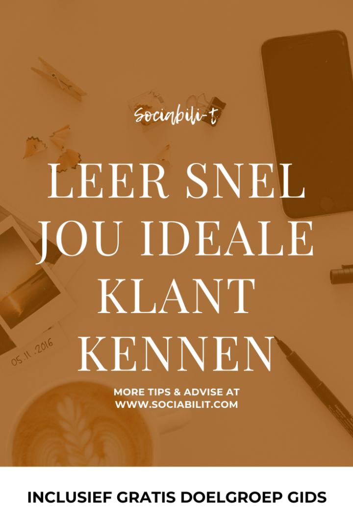LEER SNEL JOU IDEALE KLANT KENNEN (INCLUSIEF GRATIS DOELGROEP GIDS)