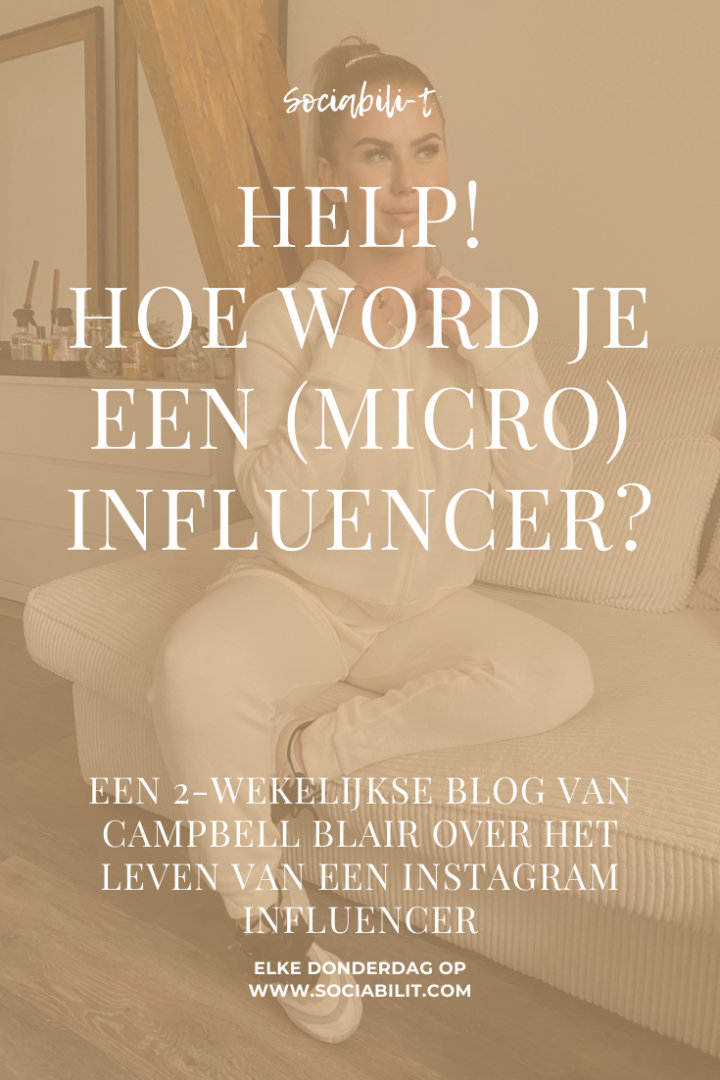 HELP! HOE WORD JE (MICRO) INFLUENCER!